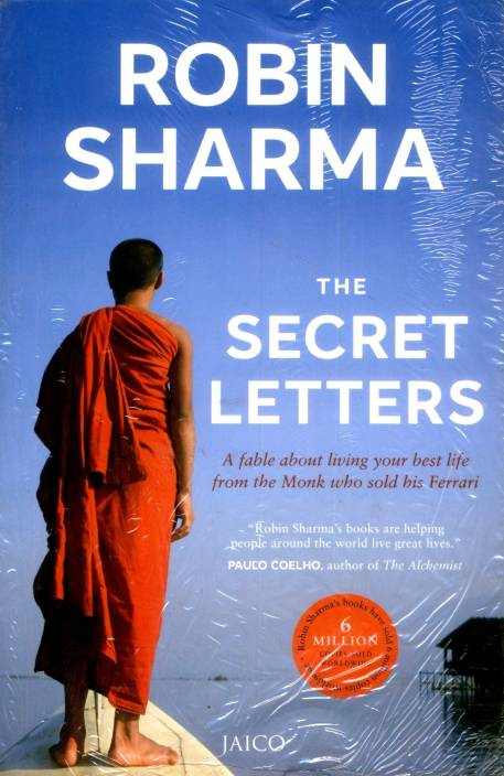 Secret Letters : A Fable About Living Your Best Life from The Monk Who Sold His Ferrari