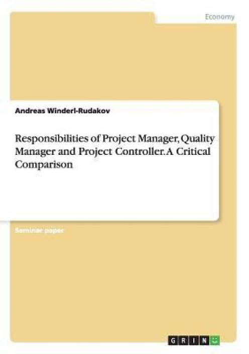Responsibilities of Project Manager, Quality Manager and Project ...
