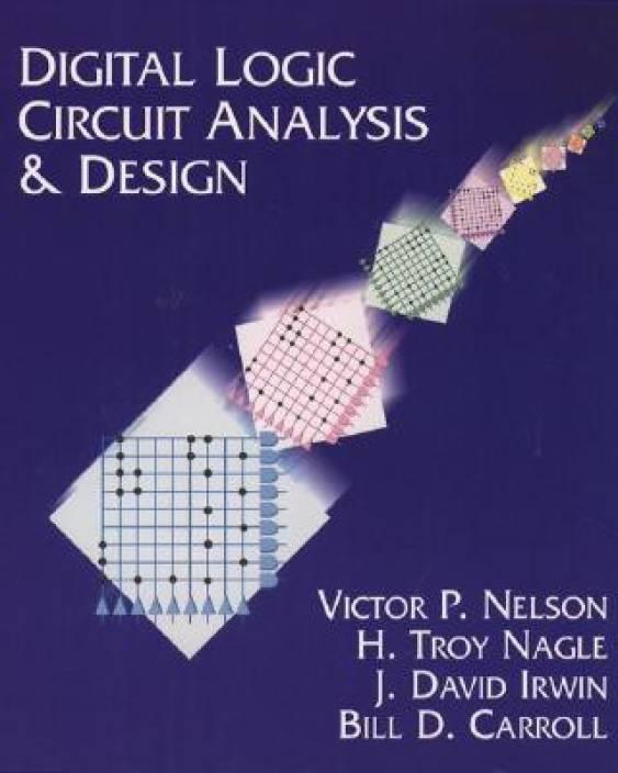 Digital Logic Circuit Analysis and Design - Buy Digital Logic ...