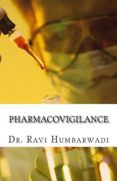 Pharmacovigilance: Principles & Practice
