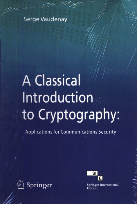 A Classical Introduction to Cryptography Applications for Communications Security