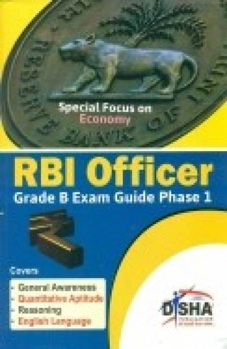 RBI Officer Grade B Exam Guide Phase 1 : Special Focus on Economy 1st  Edition