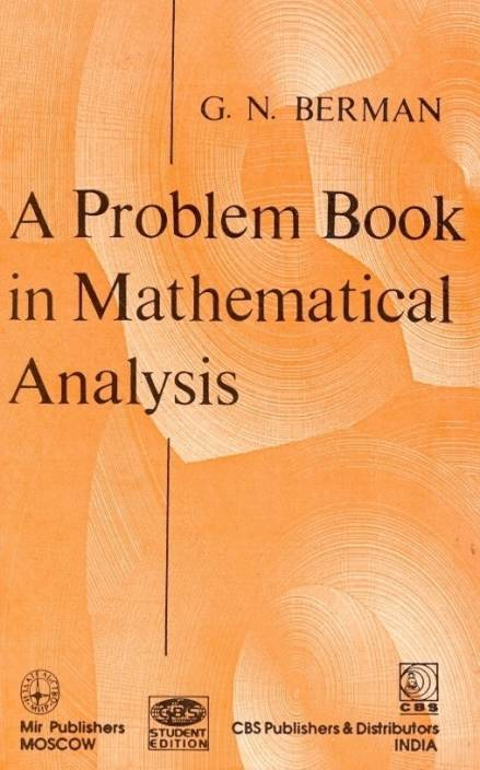 A Problem Book in Mathematical Analysis 1st Edition: Buy A Problem