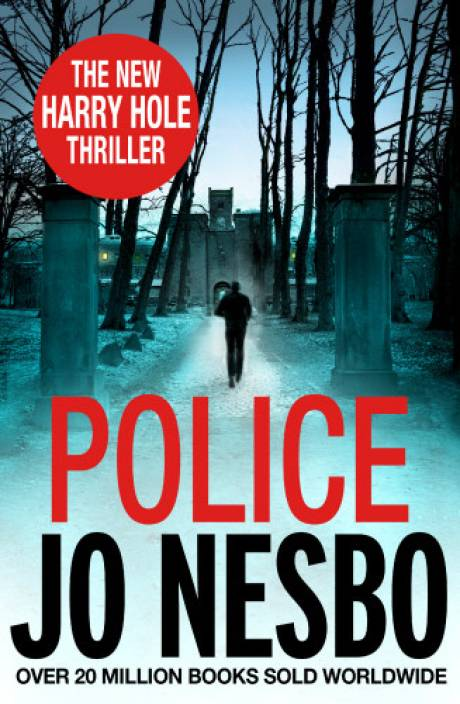 Police : The New Harry Hole Thriller