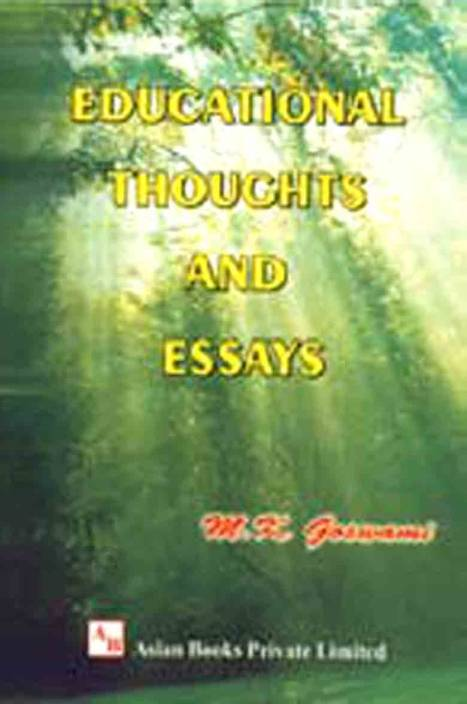 EDUCATIONAL THOUGHTS AND ESSAYS