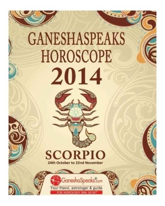 Ganeshaspeaks Horoscope 2014 - Scorpio: Buy Ganeshaspeaks Horoscope