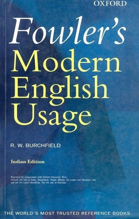 A Dictionary of Modern English Usage (Oxford Language Classics Series)