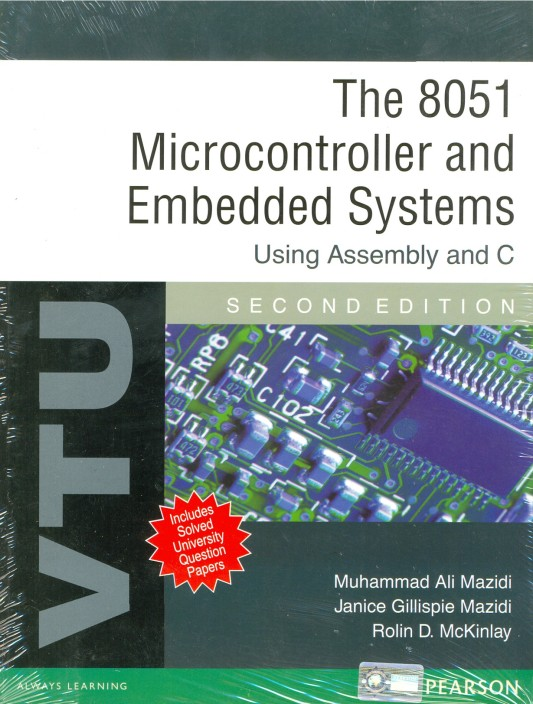 The 8051 Microcontroller and Embedded Systems 2nd Edition