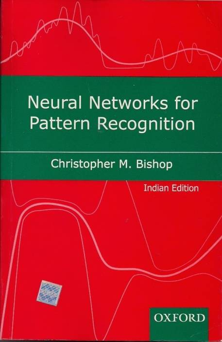 Neural Networks for Pattern Recognition 01 Edition