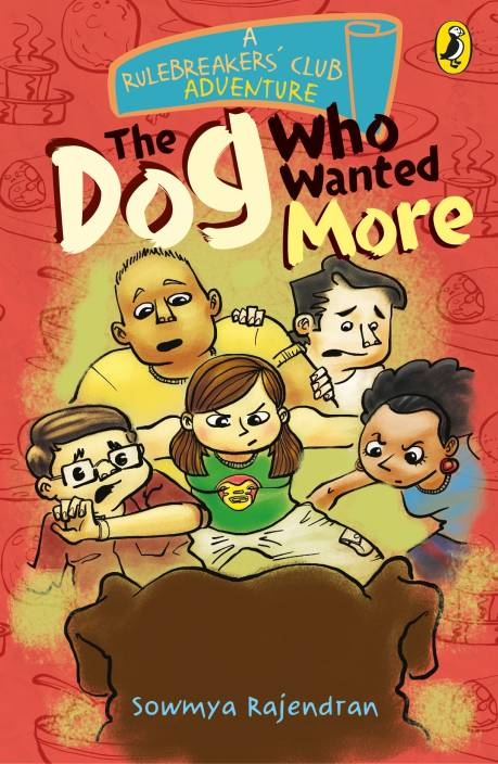 A Rulebreakers' Club Adventure - The Dog Who Wanted More