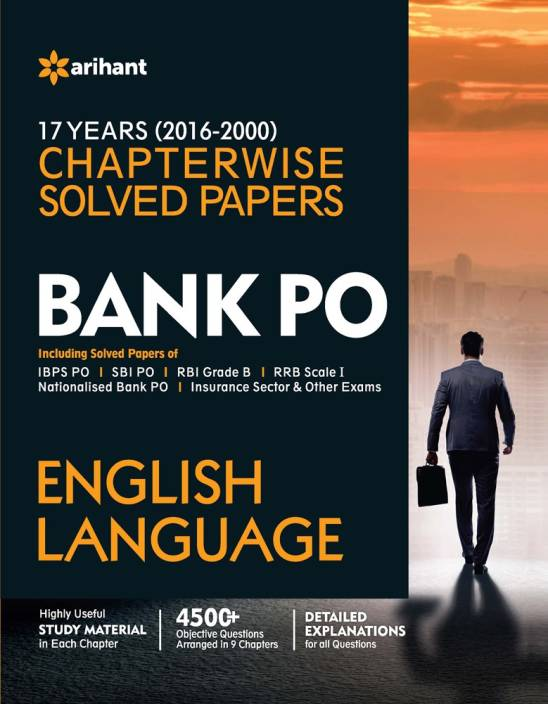Bank PO English Language : 17 Years (2000 - 2016) Chapterwise Solved Papers