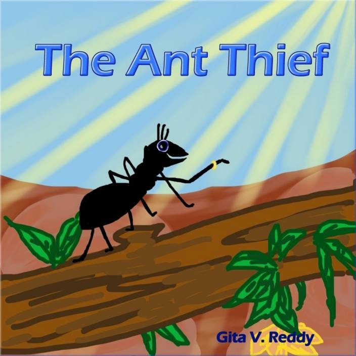 The Ant Thief (Picture Book for Kids) (Read Aloud Book) (Good Values) (Book for Early and Beginner Readers)