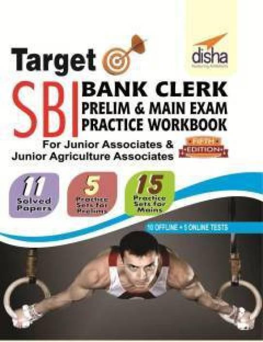 Target SBI Clerk Preliminary & Mains Exam Practice Workbook - 11 Solved + 15 Offline + 5 Online Practice Sets (5th edition) 5 Edition