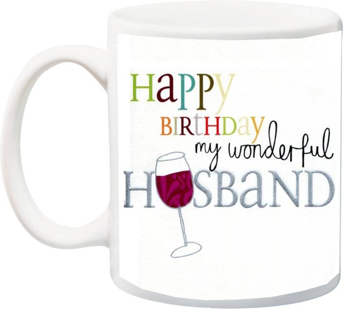 MEYOU Gift For HubbyHappy Birthday My World Full Husband HD Printed Ceramic Mug 325 Ml