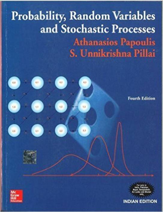 Probability, Random Variables And Stochastic Processes 4th  Edition