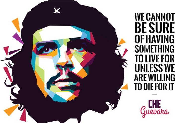 Che Guevara Quote Art Poster Paper Print (18 inch X 12 inch)