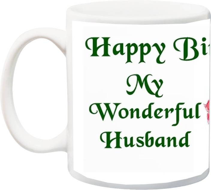 MEYOU Gift For HubbyHappy Birthday My Husband Special Rose 3D Printed Ceramic Mug 325 Ml