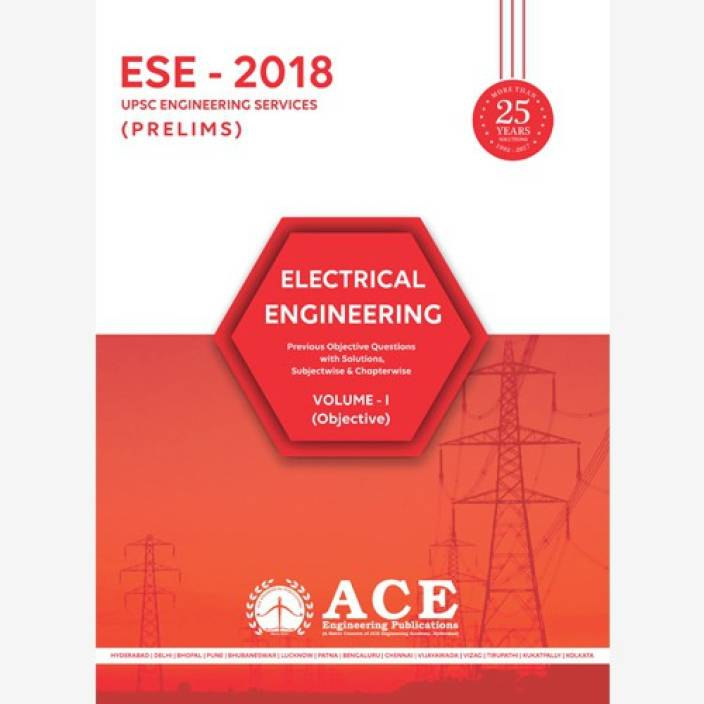 ESE 2018 Prelims Electrical Engineering Objective Volume 1 - Previous  Objective Questions with Solutions, Subjectwise and Chapterwise with 0 Disc