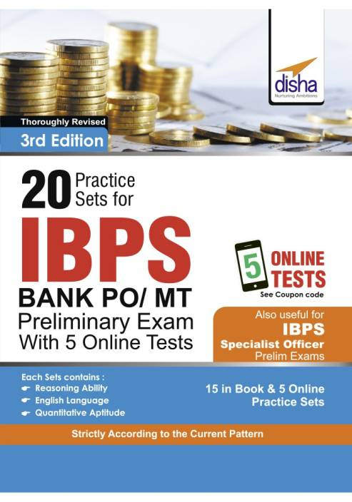 20 Practice Sets for IBPS PO/ MT Preliminary Exam with 5 Online Tests 3rd Edition
