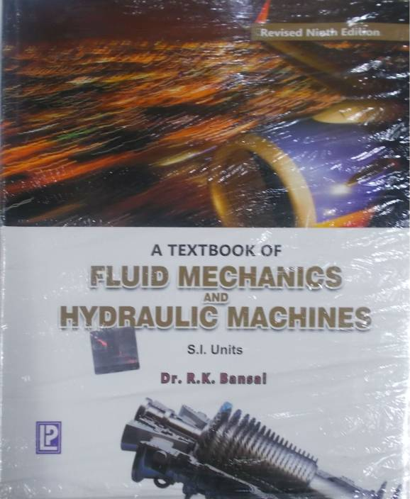 Textbook of Fluid Mechanics and Hydraulic Machines� Ninth Edition