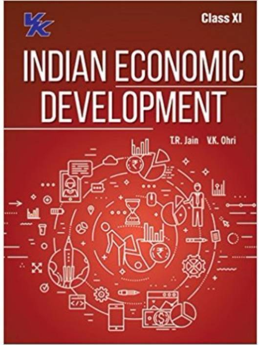 Indian Economic Development For Class XI (English, Paperback, T R