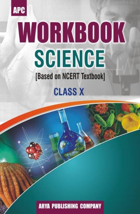 Workbook Science- X(based on NCERT textbooks)
