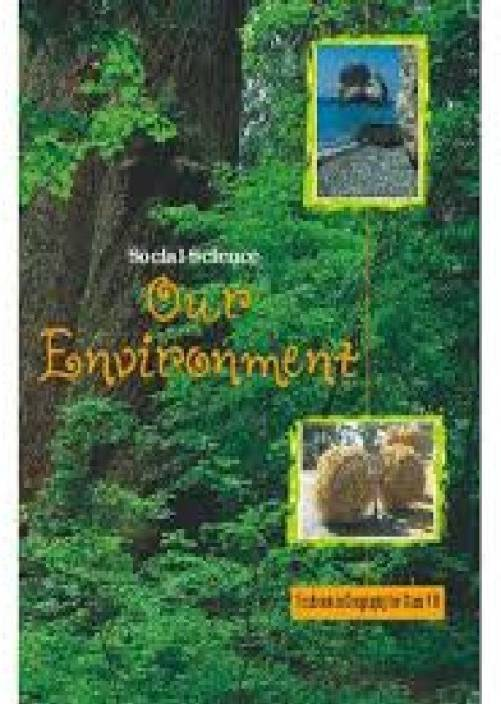 Our Environment - Textbook For Geography For Class