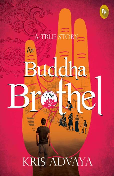 The Buddha of the Brothel : A True Story