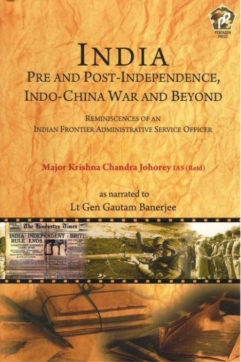 INDIA Pre and Post-Independence, Indo-China War and Beyond : -Indo-China War and Beyond