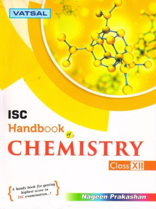 Vatsal Isc Handbook Of Chemistry - Class 12 (For Isc 2018
