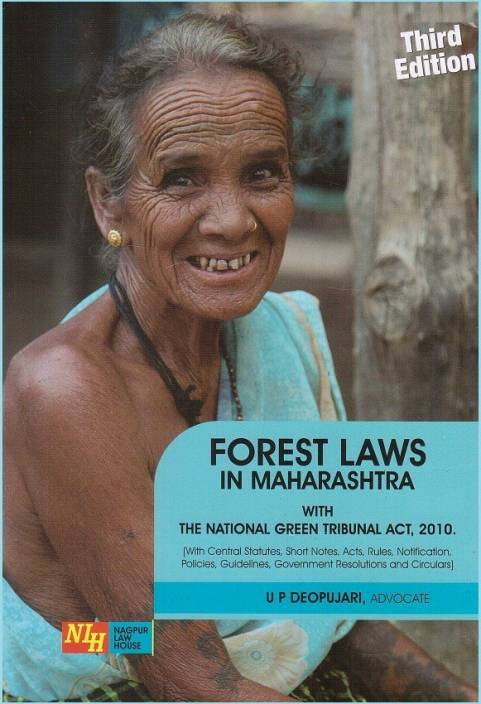 Adv. U. P. Deopujari's Forest Laws In Maharashtra [HB] By Nagpur Law House