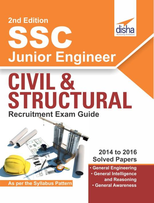SSC Junior Engineer Civil & Structural Recruitment Exam Guide 2nd Edition