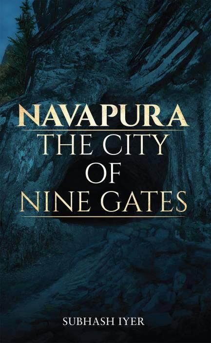 Navapura – the City of Nine Gates
