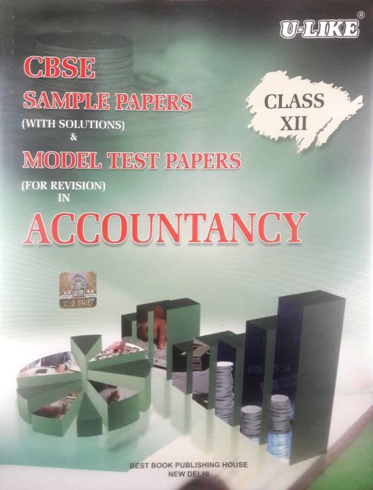 U-Like CBSE Accountancy Sample Papers with Solutions for