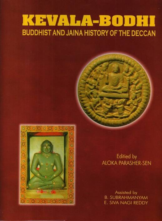 Kevala-Bodhi (Buddhist and Jaina History of the Deccan) (set 2 vol.)