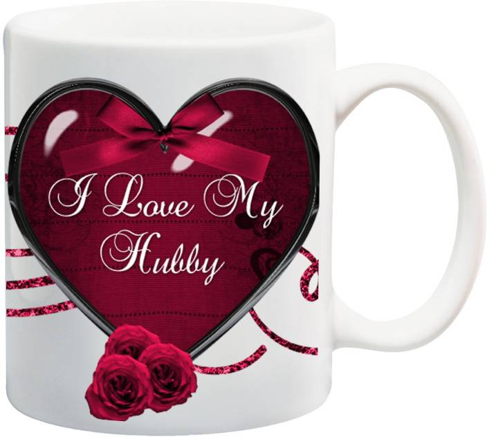 Stylotrendz I Love My Hubby Best Gift For Husband Ceramic Mug 325 Ml