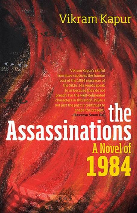 The Assassinations : A Novel of 1984