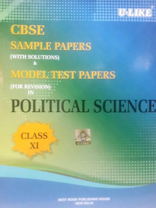 U Like Class 11 Political Science CBSE Sample Paper 2017-18