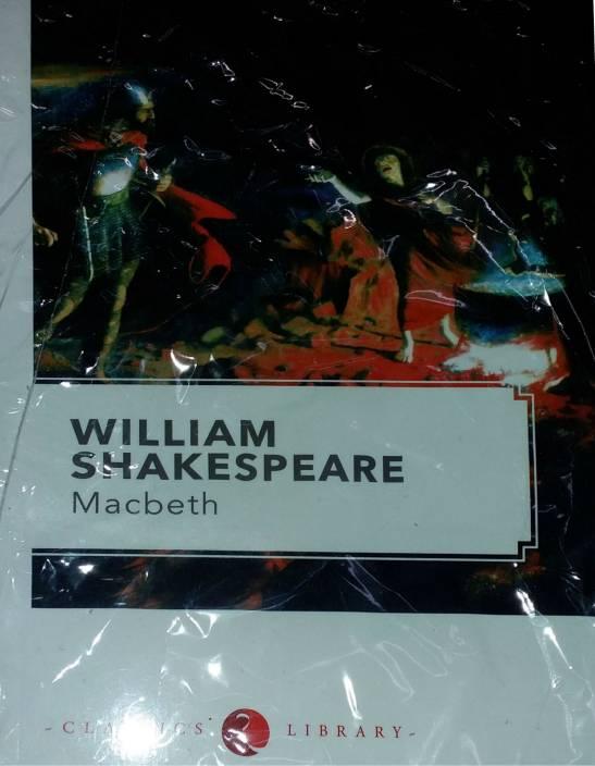 WILLIAM SHAKESPEARE : MACBETH