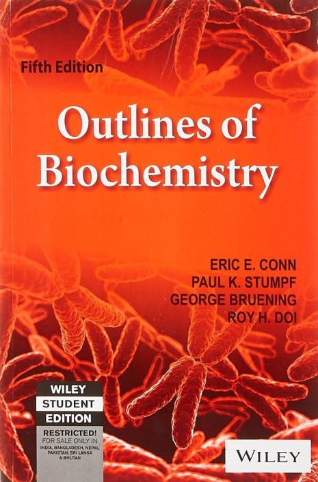 Outlines Of Biochemistry, 5Th Ed 5th Ed Edition 5th Ed Edition