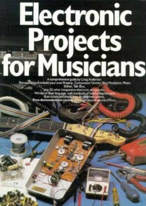 Electronic Projects for Musicians - Buy Electronic Projects for ...