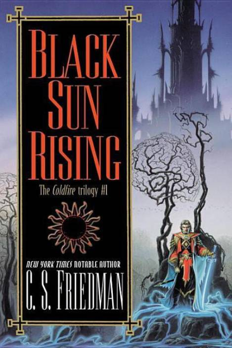 Black Sun Rising: The Coldfire Trilogy #1