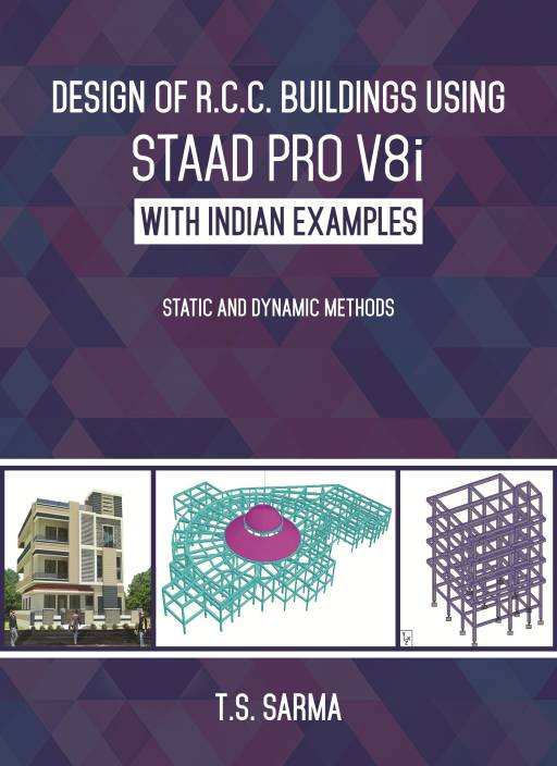 Design of R C C  Buildings using Staad Pro V8i with Indian