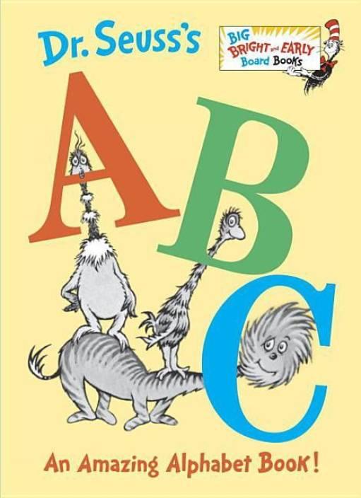 Dr. Seuss's ABC: An Amazing Alphabet Book!