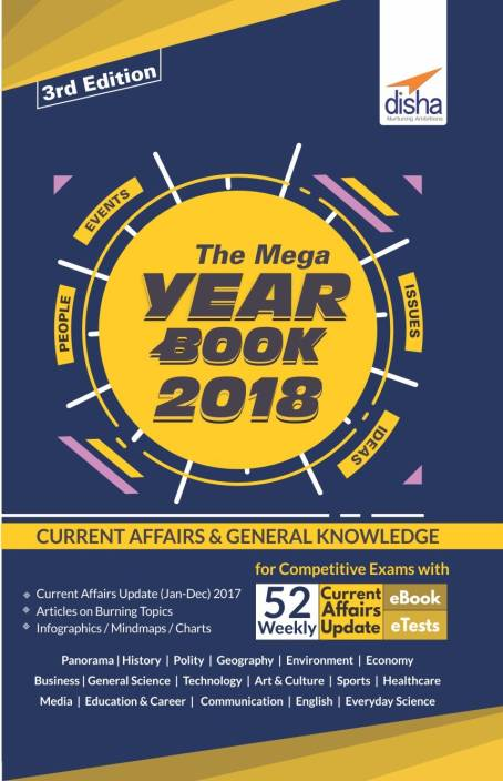 The Mega Year Book 2018 : Current Affairs & General Knowledge for Competitive Exams