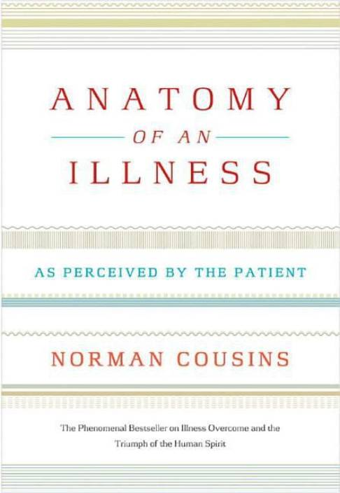 Anatomy Of An Illness As Perceived By The Patient Buy Anatomy Of