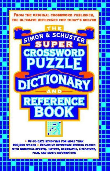Simon Schuster Super Crossword Puzzle Dictionary And Reference