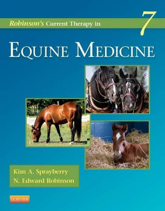 Robinson's Current Therapy in Equine Medicine