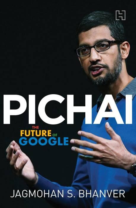 Pichai : The Future of Google