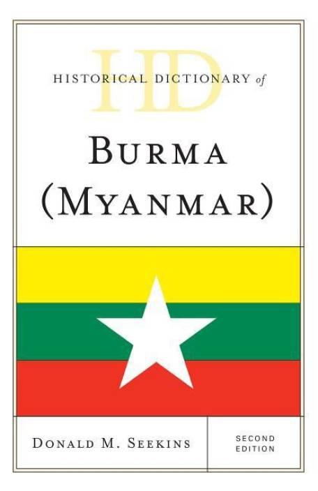 Historical Dictionary of Burma (Myanmar): Buy Historical Dictionary